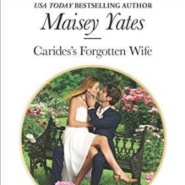 REVIEW: Carides's Forgotten Wife by Maisey Yates