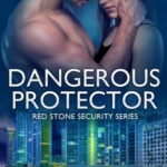 REVIEW: Dangerous Protector by Katie Reus