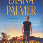 Spotlight & Giveaway: Defender by Diana Palmer