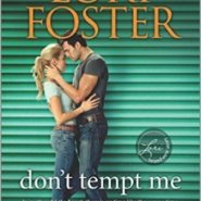 Spotlight & Giveaway: Don't Tempt Me by Lori Foster
