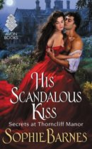 Spotlight & Giveaway: His Scandalous Kiss by Sophie Barnes