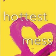 Spotlight & Giveaway: Hottest Mess by J. Kenner
