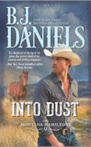 Spotlight & Giveaway: Into Dust by B.J. Daniels