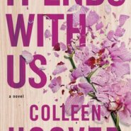 Spotlight & Giveaway: It Ends with Us by Colleen Hoover