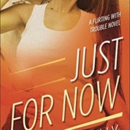 REVIEW: Just For Now by Annie Kelly