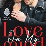 Spotlight & Giveaway: Love On My Mind by Tracey Livesay
