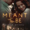 REVIEW: Meant to Be by Karen Stivali