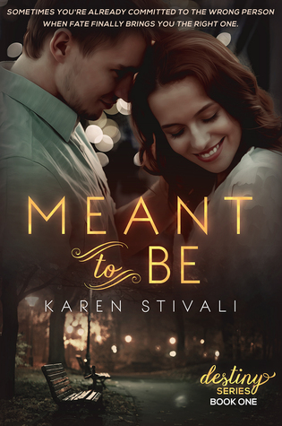 Review Meant To Be By Karen Stivali Harlequin Junkie Blogging