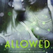 REVIEW: No Falling Allowed by Melissa West