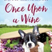 Spotlight & Giveaway: Once Upon a Wine by Beth Kendrick
