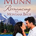 REVIEW: Romancing the Montana Bride by Vella Munn