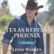 REVIEW: Texas Rebels: Phoenix by Linda Warren