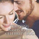 Spotlight & Giveaway: Tempting Nashville's Celebrity Doc by Amy Ruttan