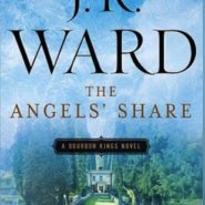 Spotlight & Giveaway: The Angels' Share by J.R. Ward