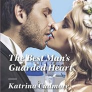 REVIEW: The Best Man's Guarded Heart by Katrina Cudmore