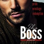 REVIEW: The Boss: Book Six by Cari Quinn and Taryn Elliott