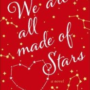 REVIEW: We Are All Made of Stars by Rowan Coleman