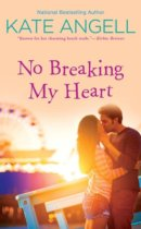 Spotlight & Giveaway: No Breaking My Heart by Kate Angell