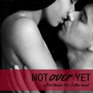 REVIEW: Not Over Yet by Amber Belldene
