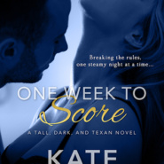 REVIEW: One Week to Score (Tall, Dark, and Texan #3) by Kate Meader