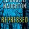 Spotlight & Giveaway: Repressed by Elisabeth Naughton