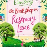 REVIEW: The Bookshop on Rosemary Lane by Ellen Berry