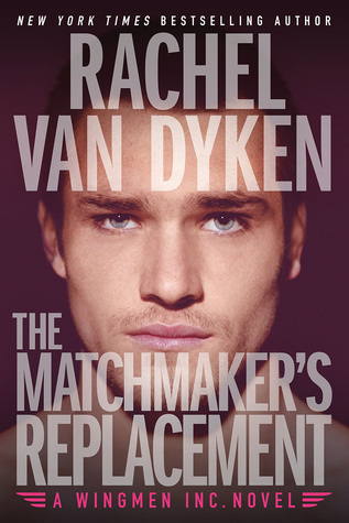 the-matchmakers-replacement-rachel-van-dyken