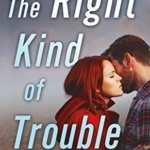 Spotlight & Giveaway: The Right Kind of Trouble by Shiloh Walker