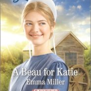 REVIEW: A Beau for Katie, by Emma Miller