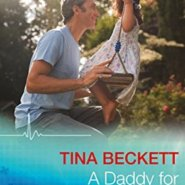 REVIEW: A Daddy For Her Daughter  by Tina Beckett