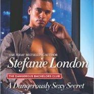 REVIEW: A Dangerously Sexy Secret by Stefanie London