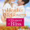 REVIEW: A Moment of Bliss by Heather McGovern