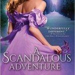 Spotlight & Giveaway: A Scandalous Adventure by Lillian Marek