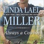 Spotlight & Giveaway: Always a Cowboy by Linda Lael Miller