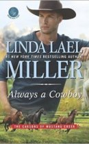 Spotlight & Giveaway: Always a Cowboy by Linda Lael Miller