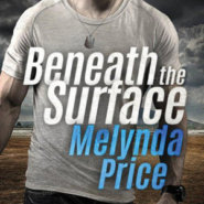 Spotlight & Giveaway: Beneath the Surface by Melynda Price