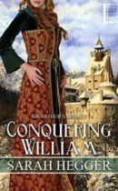 Spotlight & Giveaway: Conquering William by Sarah Hegger