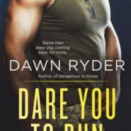 REVIEW: Dare You To Run by Dawn Ryder