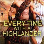 Spotlight & Giveaway: Every Time with a Highlander by Gwyn Cready