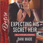 REVIEW: Expecting His Secret Heir by Dani Wade