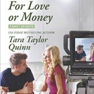 REVIEW: For Love or Money by Tara Taylor Quinn