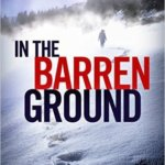 REVIEW: In the Barren Ground by Loreth Anne White