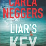 Spotlight & Giveaway: Liar's Key by Carla Neggers