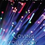 Spotlight & Giveaway: Loving You Easy by Roni Loren