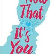 Spotlight & Giveaway: Now That It's You by Tawna Fenske