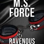 REVIEW: Ravenous by M.S. Force