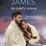 REVIEW: The Rebel's Return by Victoria James