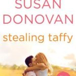 REVIEW: Stealing Taffy by Susan Donovan