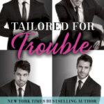 REVIEW: Tailored for Trouble by Mimi Jean Pamfiloff