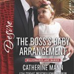 REVIEW: The Boss's Baby Arrangement  by Catherine Mann